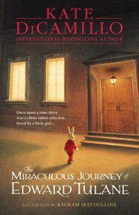 Miraculous Journey of Edward Tulane, Kate DiCamillo