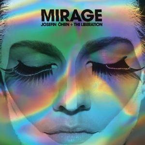Mirage, Josefin+The Liberation Öhrn