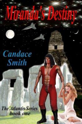 Miranda's Destiny, Candace Smith