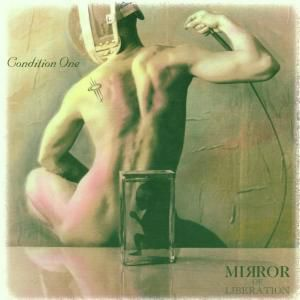 Mirror Of Liberation, condition one