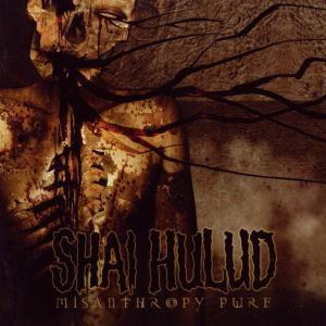 Misanthropy Pure, Shai Hulud