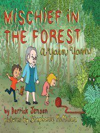 Mischief in the Forest, Derrick Jensen