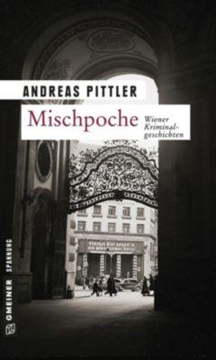 Mischpoche, Andreas Pittler