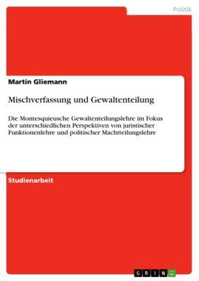 Mischverfassung und Gewaltenteilung, Martin Gliemann