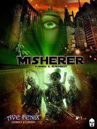 Misherer, Studio Machison