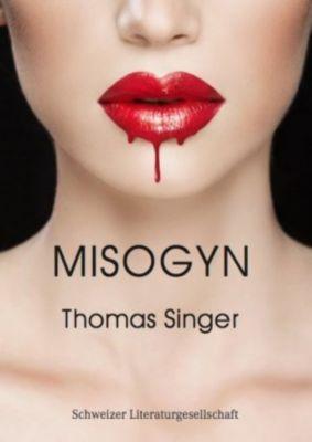 Misogyn, Thomas Singer