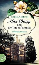 Miss Daisy und der Tote auf dem Eis, Carola Dunn