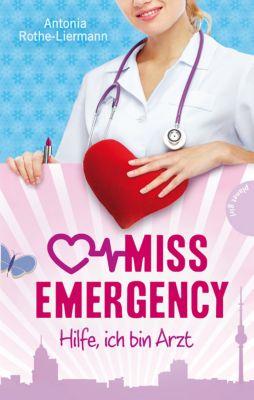 Miss Emergency Band 1: Hilfe, ich bin Arzt, Antonia Rothe-Liermann
