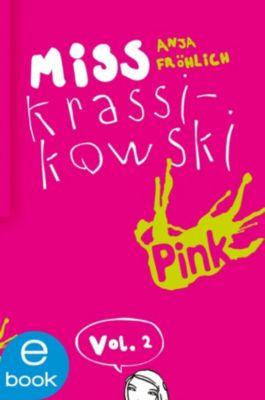Miss Krassikowski: Miss Krassikowski Vol. 2, Anja Fröhlich
