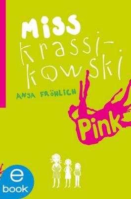 Miss Krassikowski Vol. 1, Anja Fröhlich