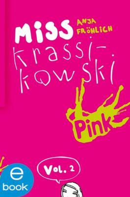Miss Krassikowski Vol. 2, Anja Fröhlich