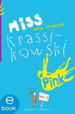 Miss Krassikowski Vol. 3, Anja Fröhlich