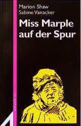 Miss Marple auf der Spur, Marion Shaw, Sabine Vanacker