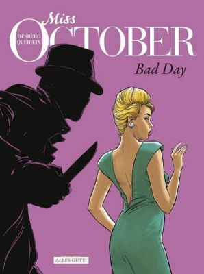 Miss October - Bad Day