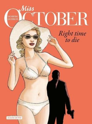 Miss October - Right Time to Die