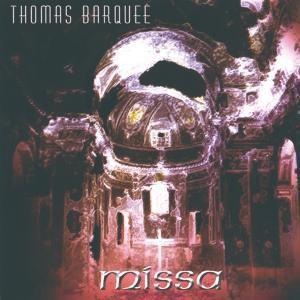 Missa, Thomas Barquee