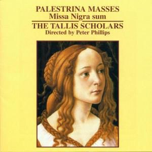Missa Nigra Sum/Motetten, The Tallis Scholars, Peter Phillips