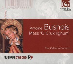 Missa O Crux Lignum/Motetten, Orlando Consort