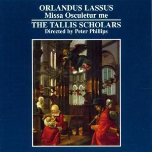 Missa Osculetur Me, Peter Phillips, Tallis Scholars