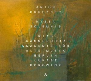 Missa Solemnis/+, Winkel, Harmsen, Kohlhepp, Mittelhammer, Borowicz, Akm