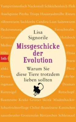 Missgeschicke der Evolution - Lisa Signorile |