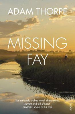 Missing Fay, Adam Thorpe
