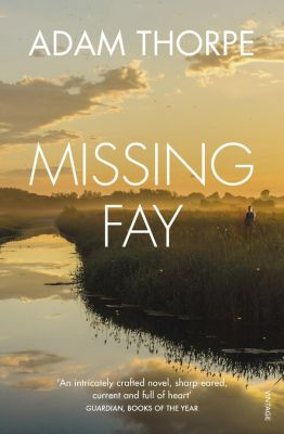 Missing Fay, Adam Thorpe