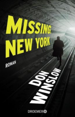 Missing. New York, Don Winslow