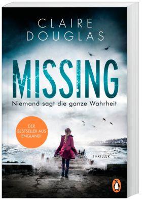 Missing - Niemand sagt die ganze Wahrheit, Claire Douglas