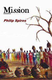 Mission, Philip Spires