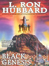 Mission Earth: Black Genesis, L. Ron Hubbard