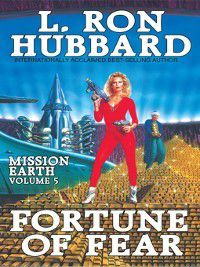 Mission Earth: Fortune of Fear, L. Ron Hubbard