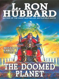 Mission Earth: The Doomed Planet, L. Ron Hubbard