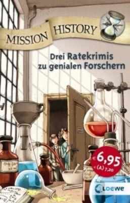 Mission History - Drei Ratekrimis zu genialen Forschern, Annette Neubauer, Bellinda