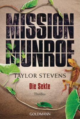 Mission Munroe Band 2: Die Sekte, Taylor Stevens