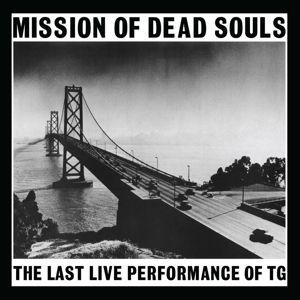 Mission Of Dead Souls (Vinyl), Throbbing Gristle