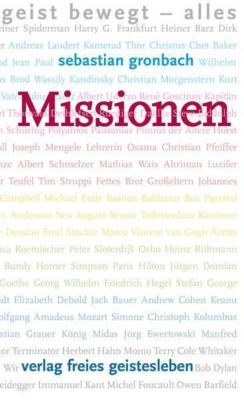 Missionen, Sebastian Gronbach
