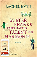 Mister Franks fabelhaftes Talent für Harmonie, Rachel Joyce