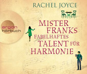 Mister Franks fabelhaftes Talent für Harmonie, 6 Audio-CDs, Rachel Joyce