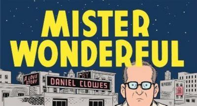 Mister Wonderful - Daniel Clowes |