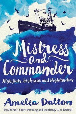 Mistress and Commander, Amelia Dalton
