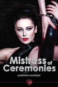 Mistress of Ceremonies, Adrienne Maitresse