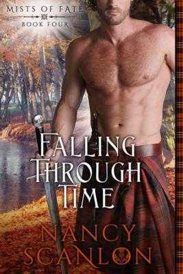 Mists of Fate: Falling Through Time, Nancy Scanlon