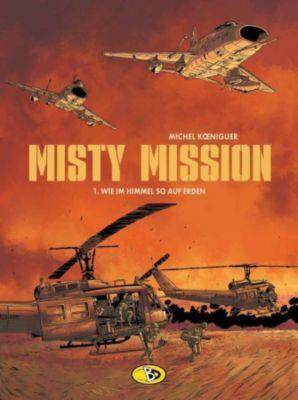 Misty Mission - Wie im Himmel so auf Erden, Michel Königeur