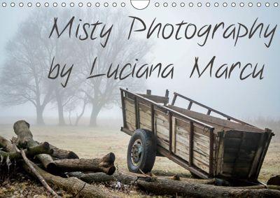 Misty Photography by Luciana Marcu (Wall Calendar 2019 DIN A4 Landscape), Luciana Marcu