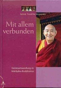 Mit allem verbunden, Thubten Ngawang