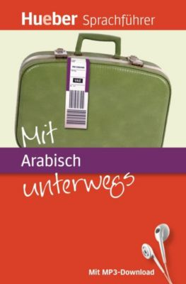 Mit Arabisch unterwegs, Juliane Forßmann, Ahmed Jneid