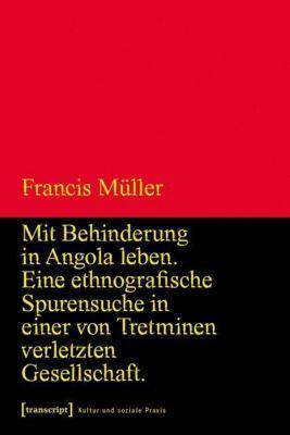 Mit Behinderung in Angola leben, Francis Müller