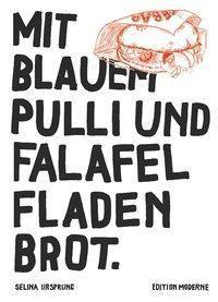 Mit blauem Pulli und Falafel Fladenbrot. - Selina Ursprung |