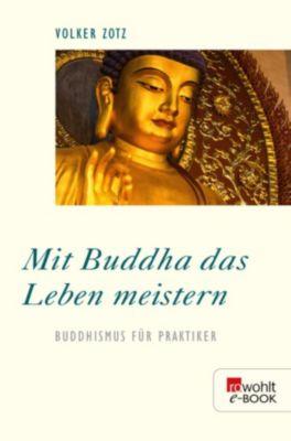Mit Buddha das Leben meistern, Volker Zotz